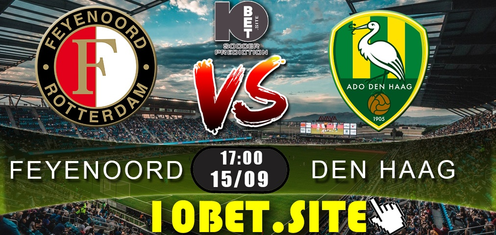 Feyenoord vs Den Haag - Prediction, Odds and Betting Tips - 15.09.2019