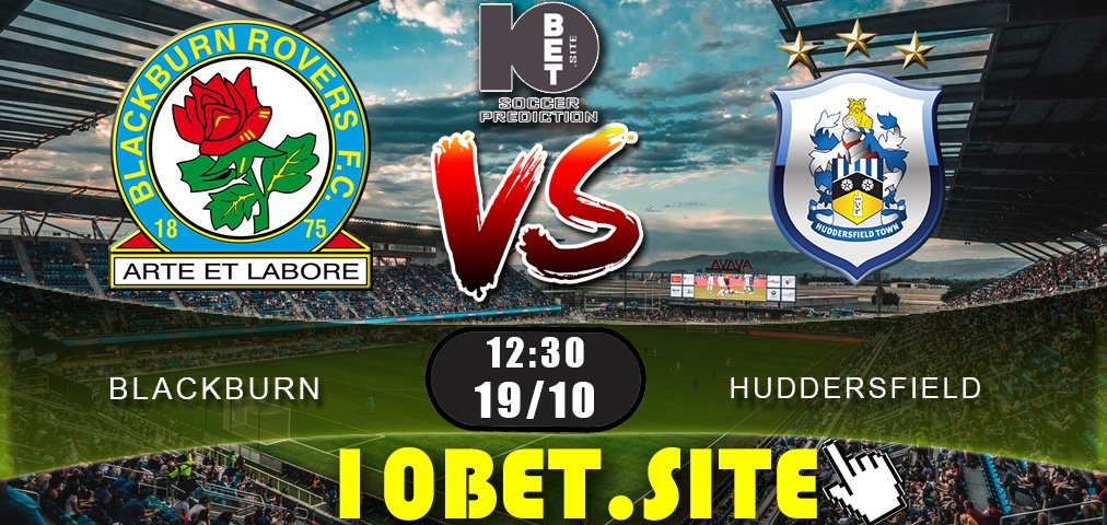 Blackburn vs Huddersfield - Prediction, Odds and Betting Tips - 19.10.2019