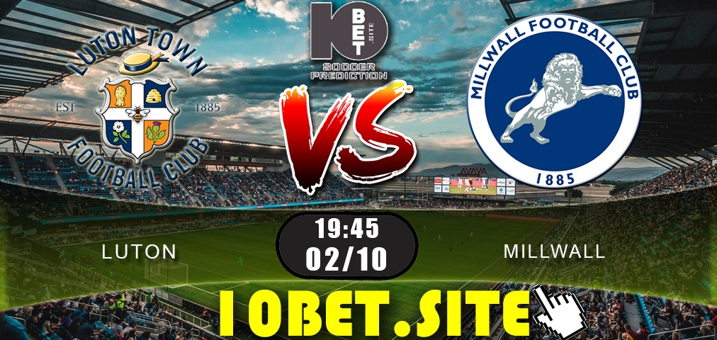Luton vs Millwall - Prediction, Odds and Betting Tips - 02.10.2019